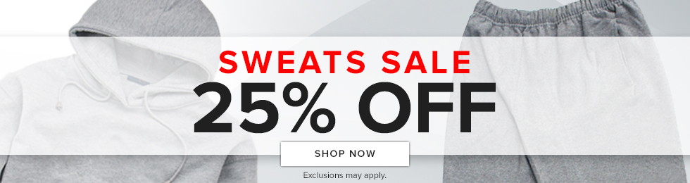 Picture of hoodie and sweats. Sweats sale. 25ff. Exclusions may apply. Click to shop now.